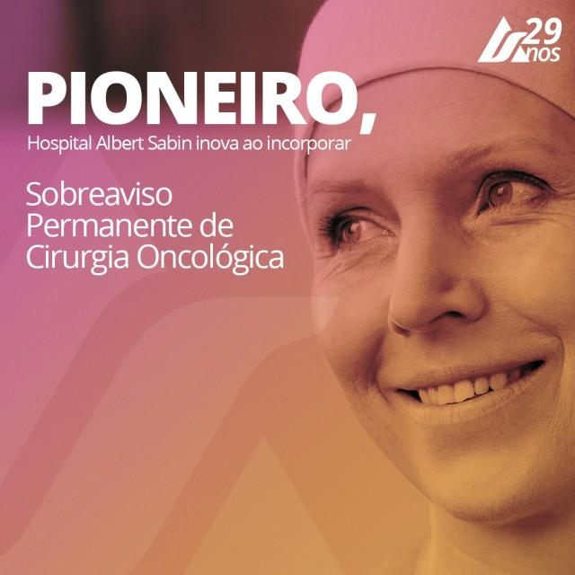Pioneiro, Hospital Albert Sabin inova ao incorporar sobreaviso permanente de Cirurgia Oncológica