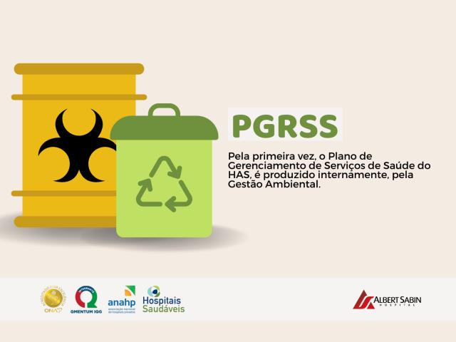 Novo Plano de Gerenciamento de Resíduos de Serviços de Saúde (PGRSS) foi produzido internamente pela Gestão Ambiental